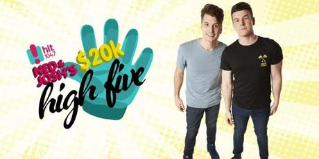 Ned & Josh's $20K High Five tickets