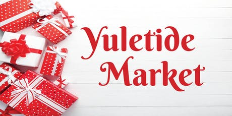 YULETIDE MARKET 2019 tickets