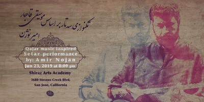 Amir Nojan- Setar performance inspired by Qajar music