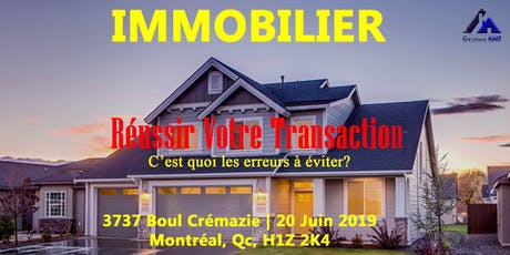 Réussir Votre Transaction Immobilière billets