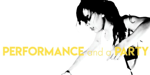 PERFORMANCE AND A PARTY
