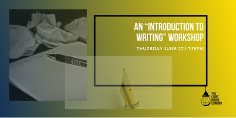 """An """"Introduction to Writing"""" Workshop tickets"""