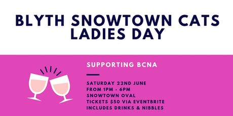 Blyth Snowtown Cats Ladies Day tickets