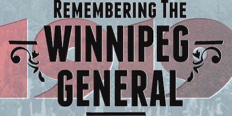 Remembering the Winnipeg General tickets