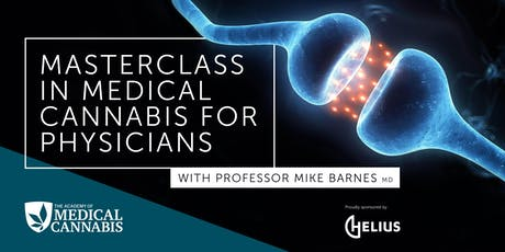Masterclass in Medical Cannabis with Prof. Mike Barnes, MD (Wellington) tickets
