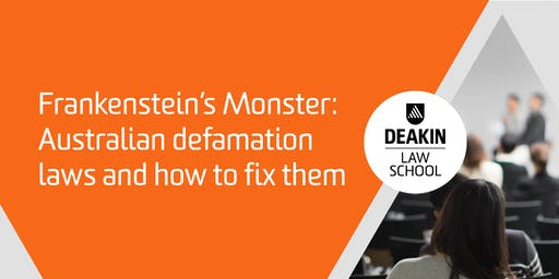 Frankenstein's Monster: Australian defamation laws and how to fix them