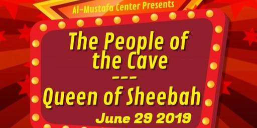 Al Kahf and Queen of Sheeba Play