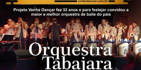Orquestra Tabajara e Projeto:.Venha dançar...no Iate Clube ingressos