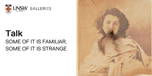 Talk: SOME OF IT IS FAMILIAR, SOME OF IT IS STRANGE