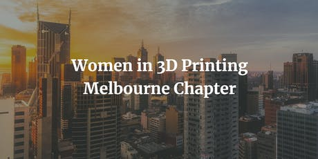 Wi3DP Melbourne Chapter - July tickets