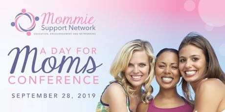 A Day for Moms Conference tickets