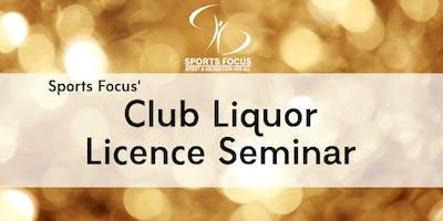 Club Liquor Licence Seminar - Bendigo