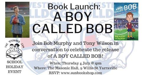 Book Launch: A Boy Called Bob