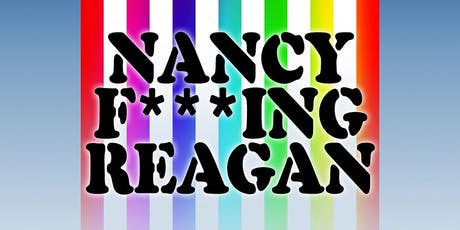 Nancy F***ing Reagan a World Premiere by Daniel Hurewitz Directed by Larry Margo tickets