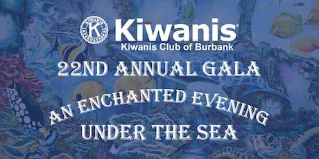 Kiwanis Club of Burbank 22nd Annual Gala tickets