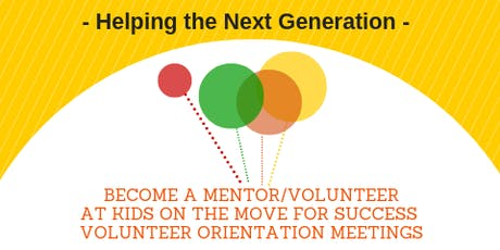 Volunteer Orientation Meetings with Kids on the Move for Success  tickets