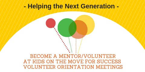 Volunteer Orientation Meetings with Kids on the Move for Success