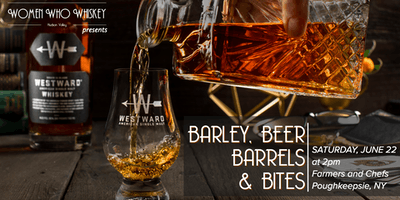 Barley, Beer, Barrels and Bites: the Making of Westward Whiskey