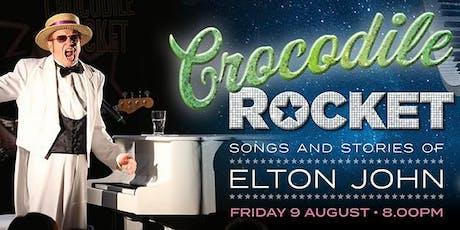 Crocodile Rocket - Songs & Stories of Elton John tickets