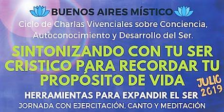 Buenos Aires Místico - Conciencia y Expansión del Ser (Julio 2019) entradas