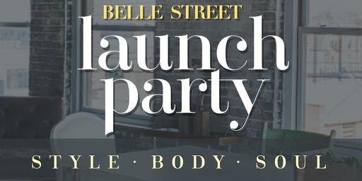 Belle Street Launch Party