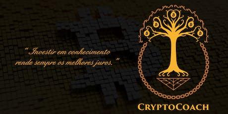 Bitcoin, Blockchain, Criptomoedas e Mercado: Módulo Fundamental ingressos