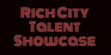 Rich City Talent Showcase tickets