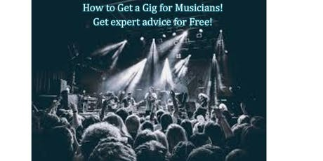 How to Get a Gig for Musicians!  tickets