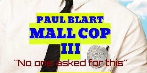 Paul Blart Mall Cop 3