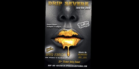 Upper Echelon's Grand Opening 'Drip Severe' tickets