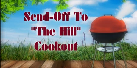 "Send-Off To ""The Hill"" Cookout tickets"