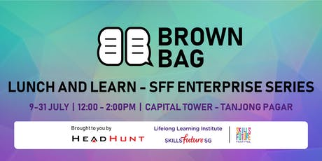 Brown Bag @ Tanjong Pagar: Life hacks for Corporate Success - StrengthsAsia tickets