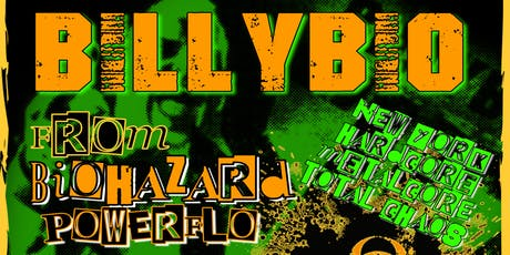 BILLY BIO (Biohazrd / Powerflo)/Cutthroat / Overkast /Klondike Kate tickets