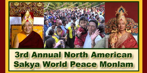 3rd Annual North American Sakya World Peace Monlam