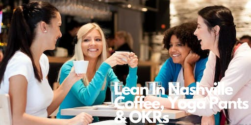 Yoga Pants, Coffee & Networking