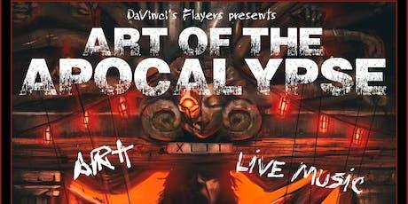 DaVinci's Flayers' Presents: Art of the Apocalypse tickets
