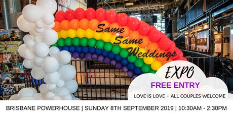SAME SAME WEDDINGS EXPO BRISBANE - FREE ENTRY Sunday 8th September 2019 tickets