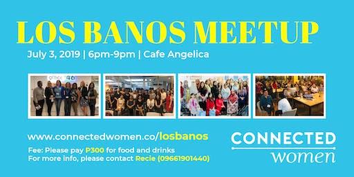 #ConnectedWomen Meetup - Los Banos (PH) - July 3