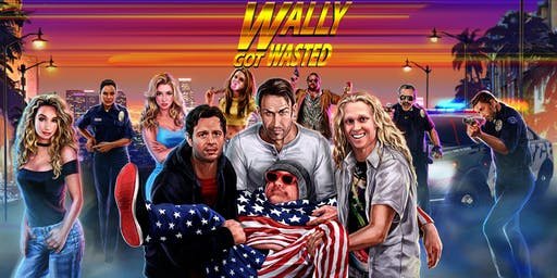 """Wally Got Wasted"" + Q&A with Producer Seth Hymes  Saturday, Aug. 3rd, 7PM The Cinema, S. Clinton Ave."