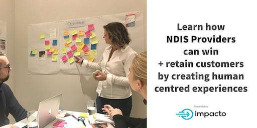 How NDIS providers can win + retain customers by being client focused