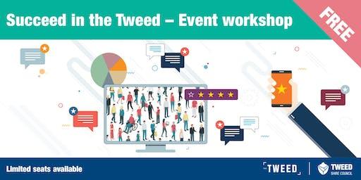 Succeed in the Tweed - Event Workshop