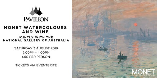 Monet Watercolours and Wine jointly with the National Gallery of Australia