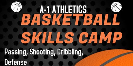 A-1 Athletics Basketball Skills Camp tickets