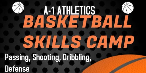 A-1 Athletics Basketball Skills Camp