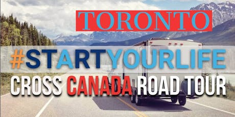 Start Your Life Road Tour - Toronto, ON tickets