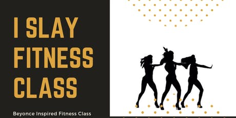 iSlay Beyonce Inspired Fitness Class tickets