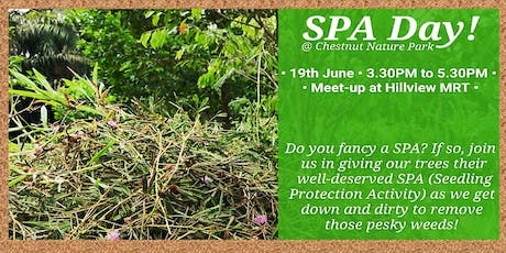 SPA Day! Seedling Protection Activity @ Chestnut Nature Park tickets