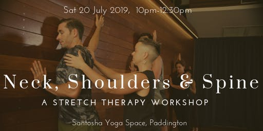 Neck, Shoulders, Spine: a Stretch Therapy workshop