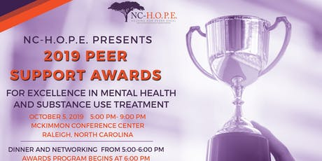 The 2019 NC HOPE PEER SUPPORT AWARDS tickets