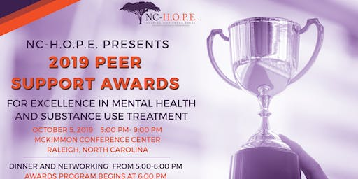 The 2019 NC HOPE PEER SUPPORT AWARDS